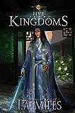 Five Kingdoms: Dryth Chronicles Epic Fantasy (Celestial Empire Book 2)