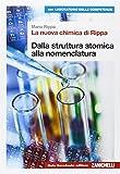 La nuova chimica di Rippa. Ediz. blu. Per il terzo anno delle Scuole superiori. Con e-book. Con espansione online