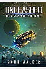 Unleashed: The Descendants War Book 8 Kindle Edition