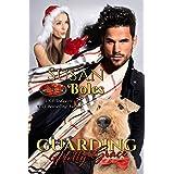 Guarding Holly Grace: Brotherhood Protectors World