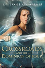 Crossroads and the Dominion of Four Kindle Edition