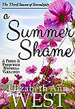 A Summer Shame: A Pride and Prejudice Novella Variation (Seasons of Serendipity Book 3)