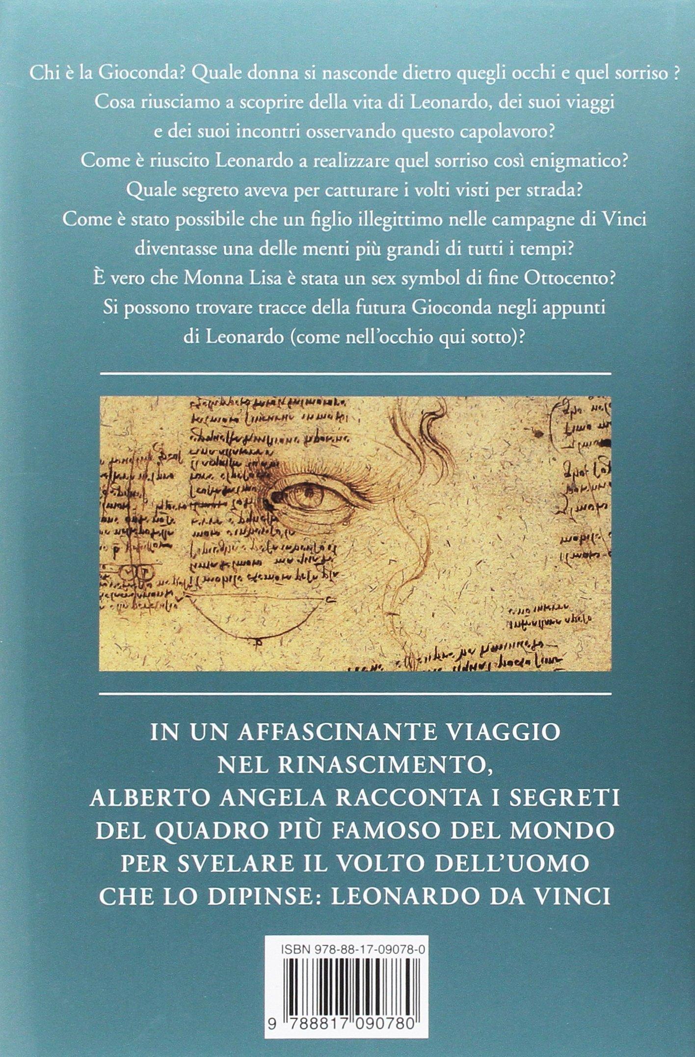 Amazon Com Gli Occhi Della Gioconda Il Genio Di Leonardo Raccontato Da Monna Lisa 9788817090780 Angela Alberto Books