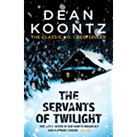 The Servants of Twilight: A dark and compulsive thriller