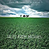 Tales from Michael (feat. Louis Winsberg)