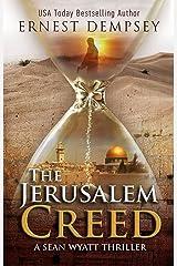 The Jerusalem Creed: A Sean Wyatt Archaeological Thriller (Sean Wyatt Adventure Book 7) Kindle Edition
