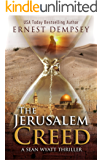 The Jerusalem Creed: A Sean Wyatt Archaeological Thriller (Sean Wyatt Adventure Book 7) (English Edition)
