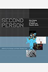 Second Person: Role-Playing and Story in Games and Playable Media (The MIT Press) Paperback