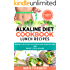 Alkaline Diet Cookbook: Lunch Recipes: Insanely Delicious Alkaline Plant-Based Recipes for Weight Loss & Healing (Alkaline Recipes, Plant Based Cookbook, Nutrition Book 2)