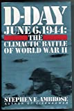 D-Day : June 6, 1944 [Hardcover] by Ambrose, Stephen E
