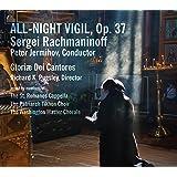 Rachmaninoff: All-Night Vigil, Op. 37