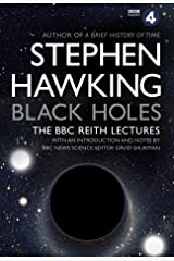 Black Holes: The Reith Lectures Paperback