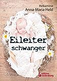 Eileiterschwanger
