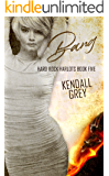 Bang (Hard Rock Harlots Book 5)