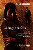 La moglie perfetta: Il ritorno del commissario Balistreri (Il commissario Balistreri)