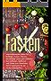 Fasten: Intermittierendes Fasten für Anfänger, Frauen, Männer, Berufstätige sowie Intervallfasten, Kurzzeitfasten, Heilfasten und Fasten zum Abnehmen - Deine Fastenwelt für ein neues Lebensgefühl