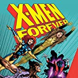 img - for X-Men Forever (2009-2010) (Issues) (26 Book Series) book / textbook / text book
