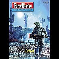 "Perry Rhodan 3064: Ferrol: Perry Rhodan-Zyklus ""Mythos"" (Perry Rhodan-Erstauflage) (German Edition) book cover"