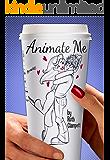 Animate Me