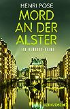 Mord an der Alster: Ein Hamburg-Krimi (Ein-David-Brügge-Krimi 2)