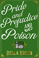 Pride and Prejudice and Poison: A Pride and Prejudice Variation (The Poison Series Book 1) Kindle Edition