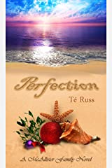 Perfection (The McAllister Family Series Book 3) Kindle Edition
