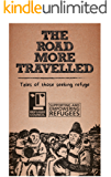 The Road More Travelled: Tales of those seeking refuge