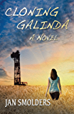 Cloning Galinda: A Novel (English Edition)
