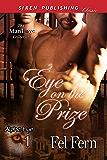 Eye on the Prize [Alpha Eye 1] (Siren Publishing Classic ManLove)