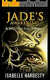 Jade's Awakening: YA Paranormal Romance (Delacourt Saga Book 1)