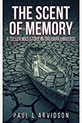 Teller Mas - The Scent Of Memory (The Dark Trilogy) Kindle Edition
