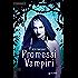 Promessi Vampiri (Jessica Vol. 1)