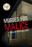 Murder for Malice