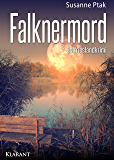 Falknermord. Ostfrieslandkrimi (Ostfriesische Spinngruppe ermittelt 13)