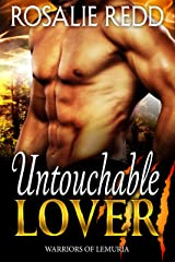Untouchable Lover (Warriors of Lemuria Book 1) Kindle Edition