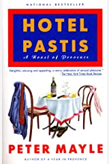 Hotel Pastis: A Novel of Provence Kindle Edition