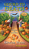 Gourd to Death (A Pie Town Mystery Book 5)