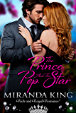 The Prince and the Pop Star: A Rich and Royal Romance (True Royalty Book 3)