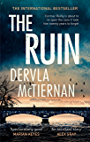 The Ruin: The bestselling Irish thriller, loved by Laura Marshall (The Cormac Reilly Series)