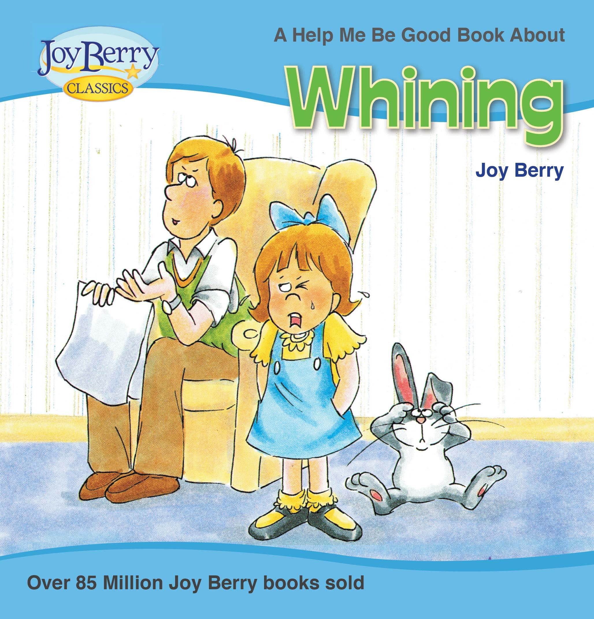 Download Whining (Help Me Be Good) PDF
