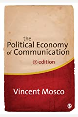 The Political Economy of Communication Kindle Edition