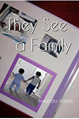 They See a Family Kindle Edition