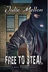 Free to Steal (Katie Freeman Mysteries Book 7) Kindle Edition