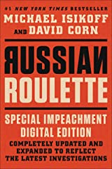 Russian Roulette: The Inside Story of Putin's War on America and the Election of Donald Trump Kindle Edition