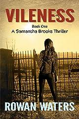 Vileness (Samantha Brooks Thrillers Book 1) Kindle Edition