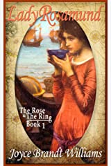 Lady Rosamund (The Rose & The Ring Book 1) Kindle Edition