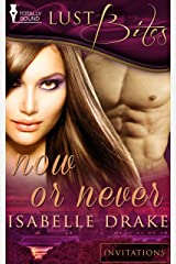 Now or Never (Invitations) Kindle Edition