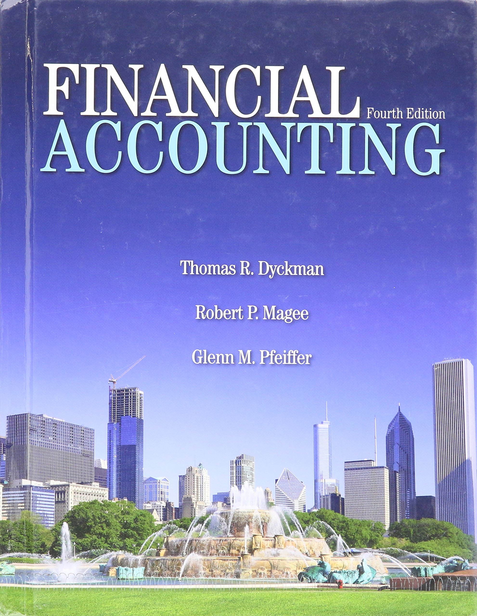 Financial Accounting: Magee, and Pfeiffer Dyckman: 9781618530448:  Amazon.com: Books