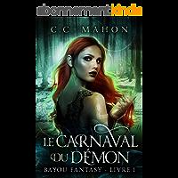 Le Carnaval du Démon (Bayou Fantasy t. 1)