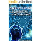 Mind States 3 / An Introduction to Light & Sound Mind Machine Technology